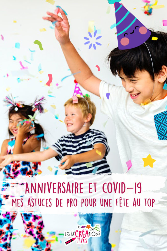 anniversaire enfant organisation covid 19 protocole sanitaire